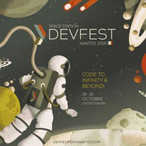 le devfest nantes le 18 et 18 octobre 2018