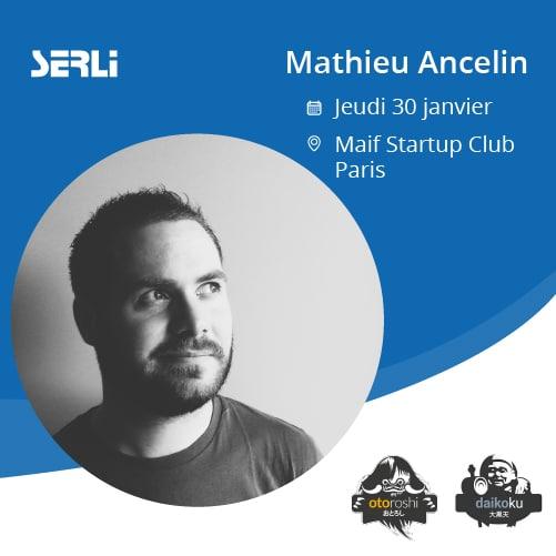 mathieu ancelin au maif startup club le 31 janvier pour Otoroshi et Daikoku