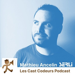 mathieu ancelin podcast les cast codeurs